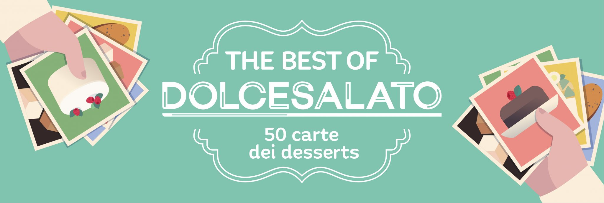 The Best of Dolcesalato - 50 Carte dei Desserts